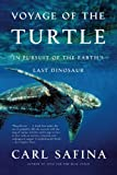 Voyage of the Turtle: In Pursuit of the Earth's Last Dinosaur (English Edition)