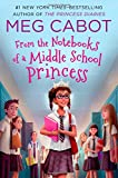 From the Notebooks of a Middle School Princess: Meg Cabot; Read by Kathleen McInerney: 1