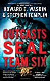 Outcasts: A SEAL Team Six Novel (Pocket Books Fiction) by Howard E. Wasdin (2013-05-28)