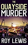 THE QUAYSIDE MURDER an addictive crime mystery full of twists (Eric Ward Mystery Book 3) (English Edition)