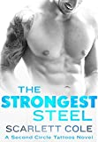 The Strongest Steel: A Second Circle Tattoos Novel (English Edition)