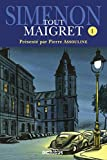 Tout Maigret T. 1 (French Edition)