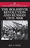 The Bolshevik Revolution and Russian Civil War (Greenwood Press Guides to Historic Events of the Twentieth Century)