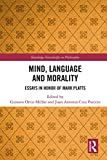 Mind, Language and Morality: Essays in Honor of Mark Platts (Routledge Festschrifts in Philosophy) (English Edition)