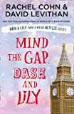 Mind the Gap, Dash and Lily: The final book in the unmissable and feel-good romantic trilogy of 2020! Dash & Lily's Book of Dares now an original Netflix series!