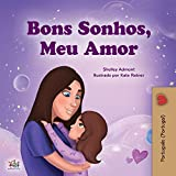 Sweet Dreams, My Love (Portuguese Book for Kids - Portugal) (Portuguese Bedtime Collection - Portugal)