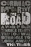The Road by Cormac Mc Carthy (2-Jul-1905) Paperback