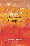 Ac&D a Federated Company (English Edition)