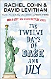 The Twelve Days of Dash and Lily: The sequel to the unmissable and feel-good romance of 2020 – Dash & Lily's Book of Dares, now an original Netflix series!
