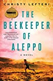 The Beekeeper of Aleppo: A Novel (English Edition)