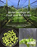 Biotechnology of Fruit and Nut Crops (Biotechnology in Agriculture)