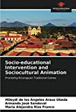 Socio-educational Intervention and Sociocultural Animation: Promoting Nicaraguan Traditional Games
