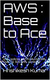 AWS : Base to Ace: User, policies and Products (EMR, Glue, S3, SQS, SNS, Lambda ) (English Edition)