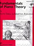 Fundamentals of Piano Theory, Preparatory Level by Keith Snell, Martha Ashleigh (1998) Paperback