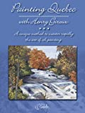 Painting Quebec with Henry Giroux (English Edition)