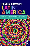 Family Firms in Latin America (English Edition)