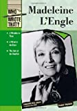 Madeleine L'engle (Who Wrote That?) (English Edition)
