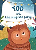 Tod and the surprise party (Children's Picture Books: Emotions, Feelings, Values and Social Habilities (Teaching Emotional Intel)