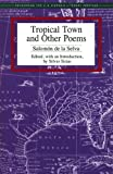Tropical Town and Other Poems (Recovering the US Hispanic Literary Heritage) (English Edition)