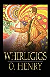 Whirligigs Illustrated