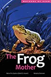 The Frog Mother (Mothers of Xsan Book 4) (English Edition)