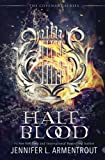 Half-Blood: The First Covenant Novel: Volume 1 (Covenant Series)