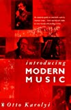 Introducing Modern Music (Penguin Non Fiction)