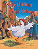 The Silly Chicken -- El pollo bobo: English-Spanish Edition (Hoopoe Teaching-Stories)