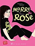 Marre du rose (French Edition)