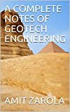 A COMPLETE NOTES OF GEOTECH ENGINEERING (English Edition)