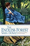 The Endless Forest (Wilderness) by Sara Donati(2011-01-25)