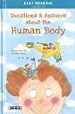 Questions and Answers about the Human Body (Easy Reading - Nivel 3)