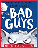 The Bad Guys in the Big Bad Wolf (The Bad Guys #9) (English Edition)