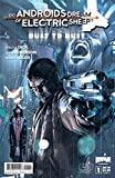 Do Androids Dream of Electric Sheep?: Dust To Dust #1 (of 8) (English Edition)