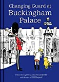 Winnie-the-Pooh: Changing Guard at Buckingham Palace: Britain through the eyes of A. A. Milne and E. H. Shepard