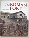 The Roman Fort (Rebuilding the Past S.)