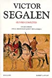 Victor segalen - tome 2 - oeuvres completes - vol02 (Bouquins)