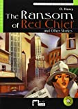 The Ransom of Red Chief. Book + CD (Black Cat. reading And Training)
