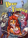 Draw Furries: How to Create Anthropomorphic and Fantasy Animals (English Edition)