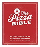 The Pizza Bible: The World's Favorite Pizza Styles, from Neapolitan, Deep-Dish, Wood-Fired, Sicilian, Calzones and Focaccia to New York: The World's ... to New York, New Haven, Detroit, and More