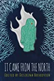 It Came From the North: An Anthology of Finnish Speculative Fiction (English Edition)