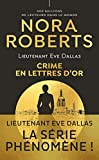 Lieutenant Eve Dallas (Tome 50) - Crime en lettres d'or (Nora Roberts) (French Edition)
