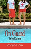 On Guard: The First Summer (English Edition)