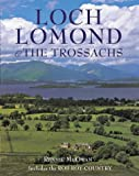Loch Lomond and the Trossachs: Including Rob Roy Country (Pevensey Guides) [Idioma Inglés]