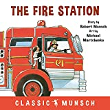 The Fire Station (Classic Munsch) (English Edition)