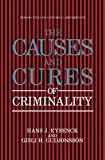 The Causes and Cures of Criminality (Perspectives on Individual Differences) (English Edition)