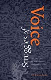 Struggles of Voice: The Politics of Indigenous Representation in the Andes (Pitt Latin American Series) (English Edition)