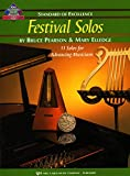W39PA - Standard of Excellence - Festival Solos Book 3 - Piano Accompaniment by Bruce Pearson and Mary Elledge (2015-01-01)