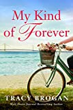 My Kind of Forever (A Trillium Bay Novel Book 2) (English Edition)