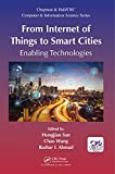 From Internet of Things to Smart Cities: Enabling Technologies (Chapman & Hall/CRC Computer and Information Science Series) (English Edition)